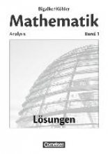 Bigalke, Anton,   Kuschnerow, Horst,   Köhler, Norbert,   Ledworuski, Gabriele,Band 1 - Analysis