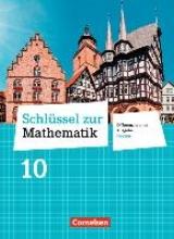 Schlüssel zur Mathematik 10. Schuljahr - Differenzierende Ausgabe Hessen - Schülerbuch