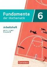 Fundamente der Mathematik 6. Schuljahr - Nordrhein-Westfalen - Arbeitsheft mit Lösungen