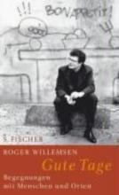 Willemsen, Roger Gute Tage