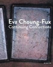 Elma Choung,   Berthold Ecker,   Dieter Ronte Eva Choung-Fux