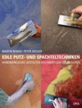 Benad, Martin Edle Putz- und Spachteltechniken