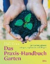 Biggs, Matthew Das Praxis-Handbuch Garten