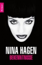 Hagen, Nina Bekenntnisse