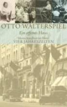 Walterspiel, Otto Ein offenes Haus
