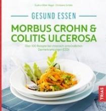 Biller-Nagel, Gudrun,   Schäfer, Christiane Gesund essen - Morbus Crohn & Colitis ulcerosa