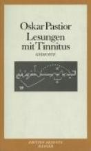 Pastior, Oskar Lesungen mit Tinnitus
