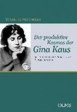 Hofeneder, Veronika Der produktive Kosmos der Gina Kaus