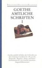 Goethe, Johann Wolfgang von Amtliche Schriften 1