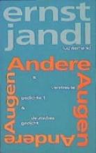 Jandl, Ernst Werke 1. Andere Augen, verstreute gedichte 1, deutsches gedicht