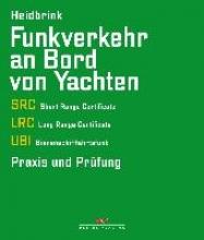 Heidbrink, Gerd Funkverkehr an Bord von Yachten