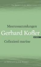 Kofler, Gerhard Meeressammlungen/Collezioni marine