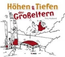 Husband, Tony H�hen & Tiefen der Gro�eltern