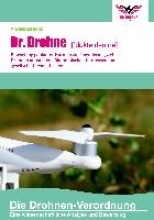 Beck, Maximilian Dr. Drohne: Die Drohnen-Verordnung
