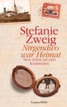 Zweig, Stefanie Nirgendwo war Heimat