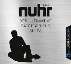 Nuhr, Dieter Der ultimative Ratgeber fr alles