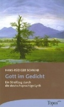 Schwab, Hans-Rüdiger Gott im Gedicht