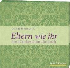 Rahrbach, Christiane Eltern wie ihr