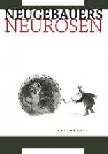 Neugebauer, Peter Neugebauers Neurosen