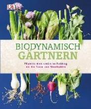 Waldin, Monty Biodynamisch gärtnern