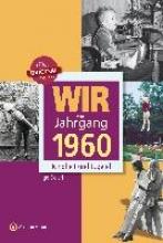 Sielaff, Ingo Wir vom Jahrgang 1960