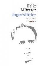 Mitterer, Felix Jägerstätter