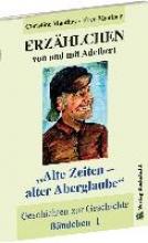 Manthey, Christine ERZHLCHEN von und mit Adelbert - Bndchen  1 - Geschichten zur Geschichte