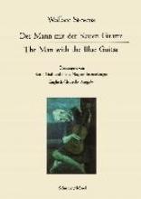 Stevens, Wallace The Man with the Blue Guitar. Der Mann mit der blauen Gitarre