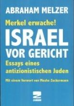 Melzer, Abraham Merkel erwache! Israel vor Gericht