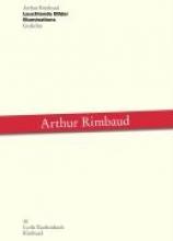 Rimbaud, Arthur Werke Leuchtende Bilder Illuminations
