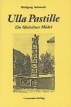 Bukowski, Wolfgang Ulla Pastille