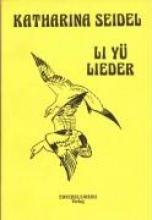 Seidel, Katharina Li Y, Lieder