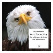 Gußmann, Götz Die Kleine Reihe: Kurt Tucholsky