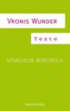 Raila, Veronika Vronis Wunder