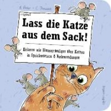 Behr, Annette Lass die Katze aus dem Sack!