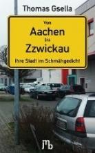 Gsella, Thomas Von Aachen bis Zzwickau
