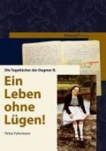 Fohrmann, Petra Ein Leben ohne Lügen!