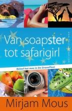 Mirjam Mous , Van soapster tot safarigirl 3 en 4