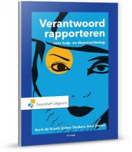 Karin de Graaff, Esther  Donkers Verantwoord Rapporteren voor hulp- en dienstverlening
