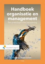 Nick van Dam Jos Marcus, Handboek Organisatie en Management. Een praktijkgerichte benadering