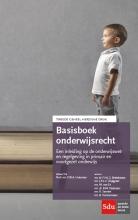 P.W.A.  Huisman, F.H.J.G.  Brekelmans, J.P.L.C.  Dijkgraaf, M. van Es Basisboek onderwijsrecht