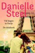 Danielle  Steel Omnibus - Vijf dagen in Parijs en De driehoek