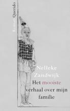Nelleke  Zandwijk Het mooiste verhaal over mijn familie