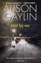 Alison  Gaylin Brenna Spector blijf bij me