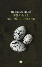 Hermann  Hesse Reis naar het morgenland