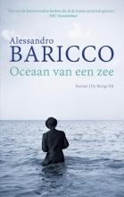 Alessandro  Baricco Oceaan van een zee