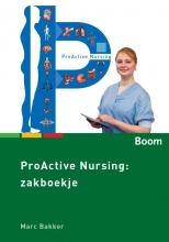 Marc Bakker , Proactive nursing Zakboekje