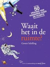 Govert  Schilling Waait het in de ruimte?