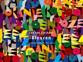 Ted van Lieshout , Kleuren