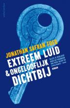 Jonathan Safran  Foer Extreem luid en ongelooflijk dichtbij